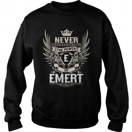 I Love Never Underestimate the power of a EMERT T shirts