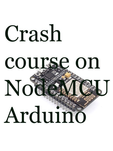 quick start to nodemcu  esp8266  on arduino ide