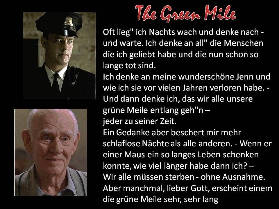 filmzitat, the green mile, | Wahre sprüche, Sprüche, Zitate