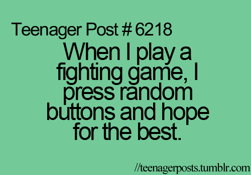 Me Playing Video Games Every Time Funny Quotes For Teens Teenager Posts Funny Teenager Quotes