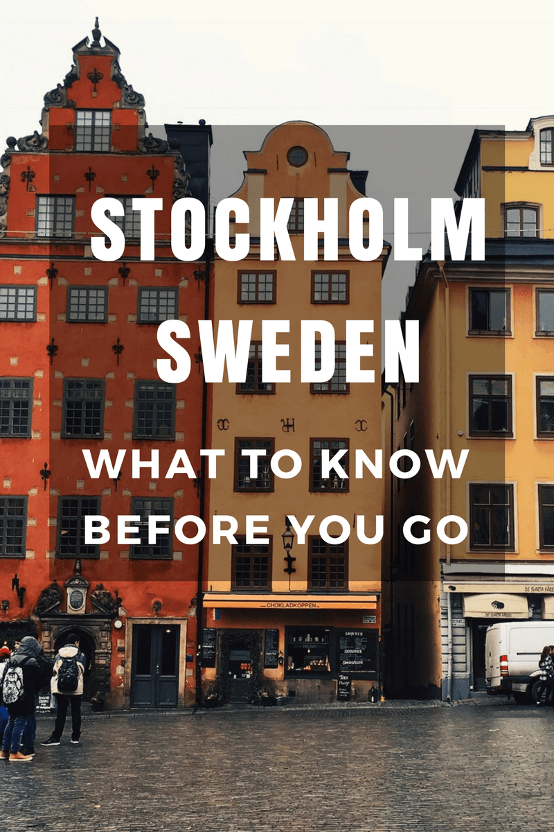 Stockholm Sweden What To Know Before You Go Sweden Travel Visit Stockholm Stockholm Travel