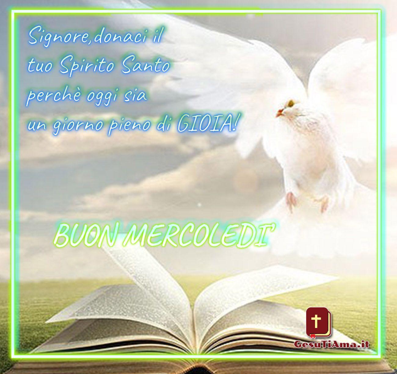 Buon Mercoledì Buongiorno Con Lo Spirito Santo Immagini