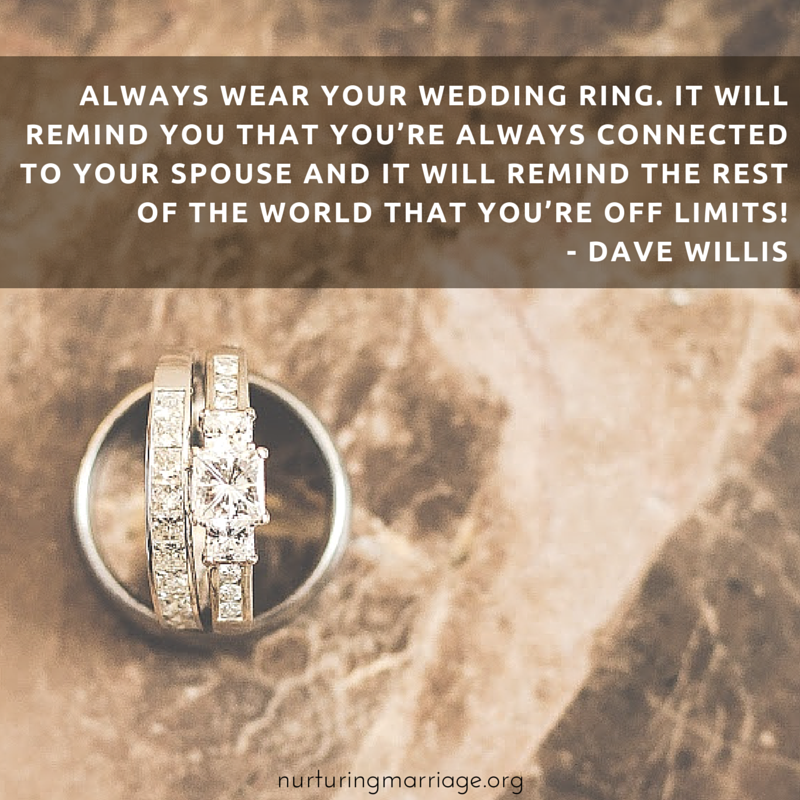 Always wear your wedding ring, and other davewillis