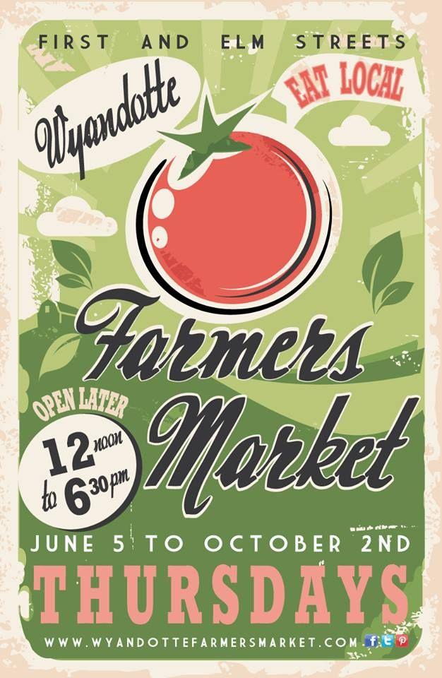 Wyandotte Farmers' Market | College marketing, Food ...