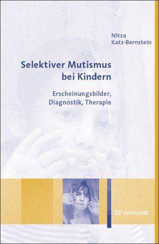 Selektiver Mutismus bei Kindern. Erscheinungsbilder ...