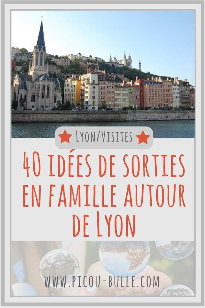 Le Plein D Idees De Sortie En Famille Autour De Lyon Idee Sortie En Famille Sortie En Famille Visiter Lyon