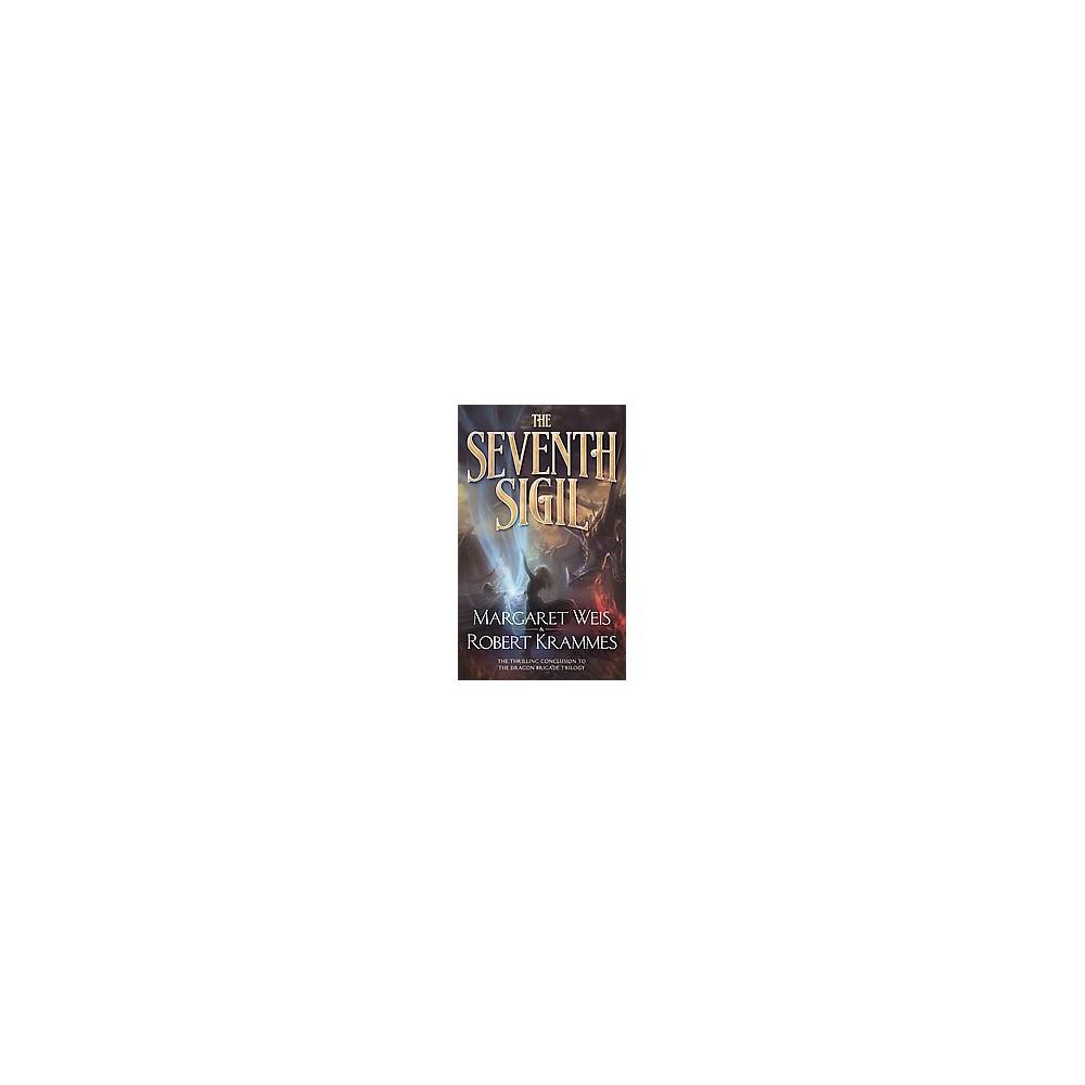 The Seventh Sigil ( The Dragon Brigade Trilogy) (Paperback)