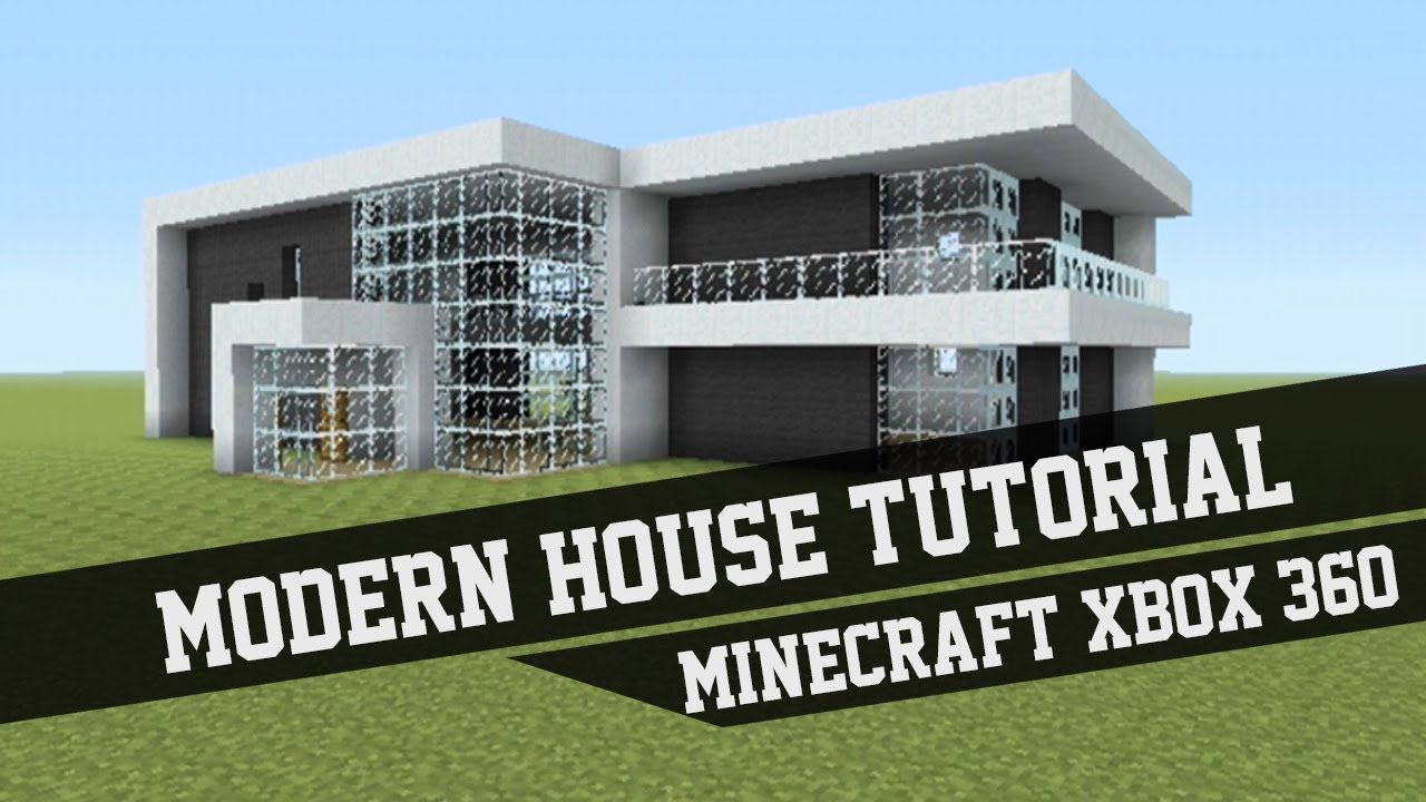 Large Modern House Tutorial Minecraft Xbox 360 1 Minecraft Modern House Blueprints Minecraft Modern Minecraft Small Modern House