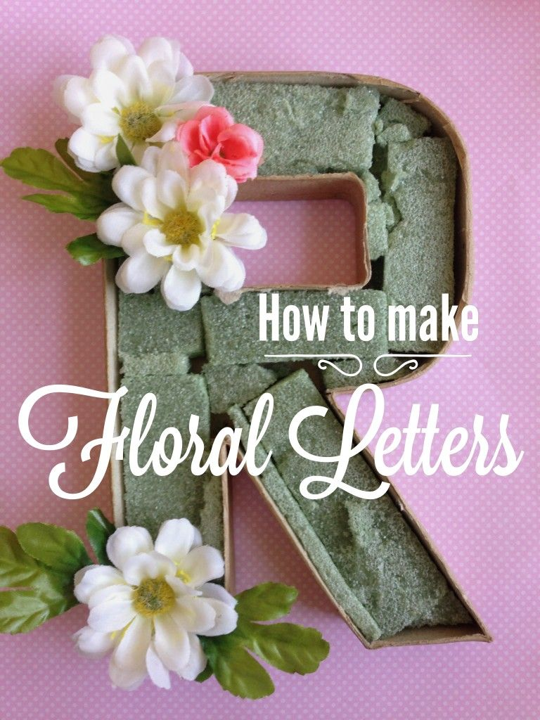 How to Make Floral Letters Easy