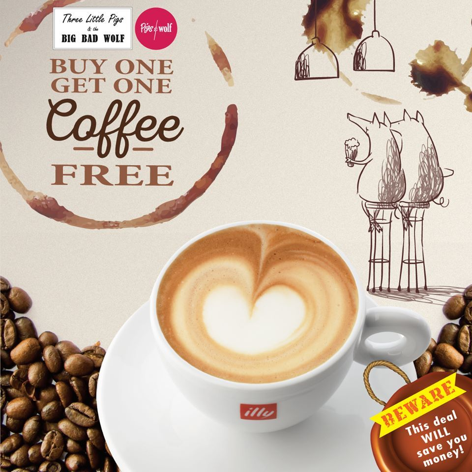 1 Sep 2016 Onward Pigs Wolf Buy Get Coffee Free Promotion