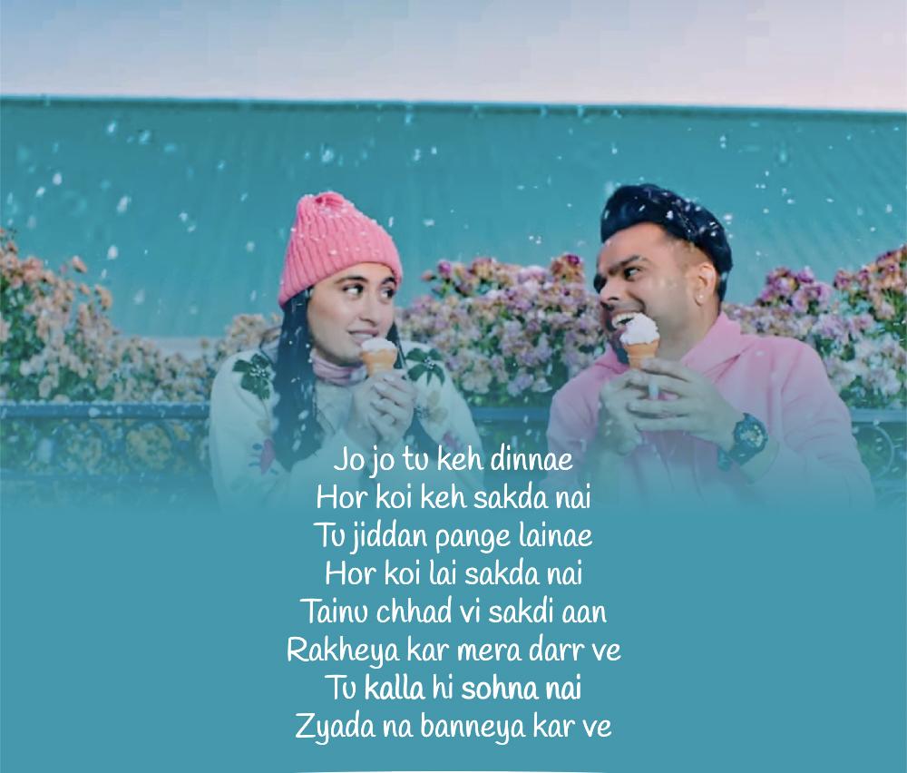 Kalla Sohna Nai Lyrics Akhil Ft Sanjeeda Shaikh Dekhogaana Com Romantic Song Lyrics Love Songs Lyrics Lyrics