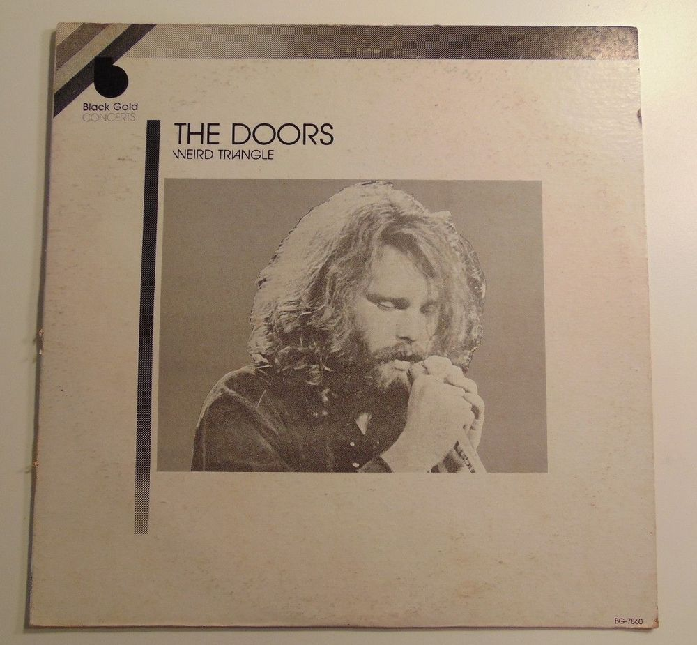 The Doors Weird Triangle released on Black Gold Concerts BG-7860 records #thedoors # & The Doors \