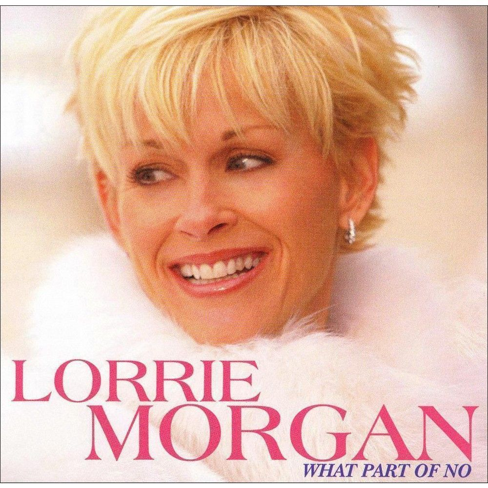 what part of no | products | lorrie morgan, country music