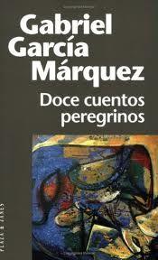 Doce cuentos peregrinos, de Gabriel García Márquez noveno año