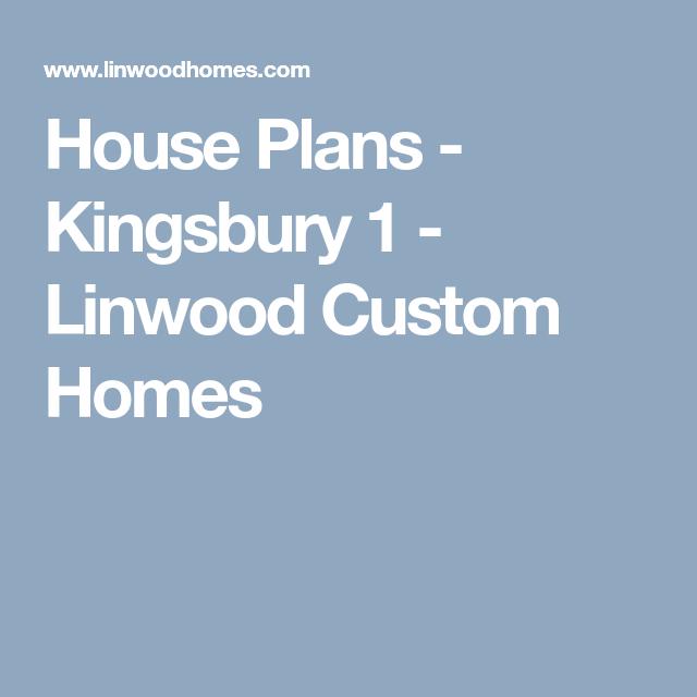 house plans kingsbury 1 linwood custom homes dream house plans rh pinterest com New Paint Colors for 2018 2017 Pantone Color