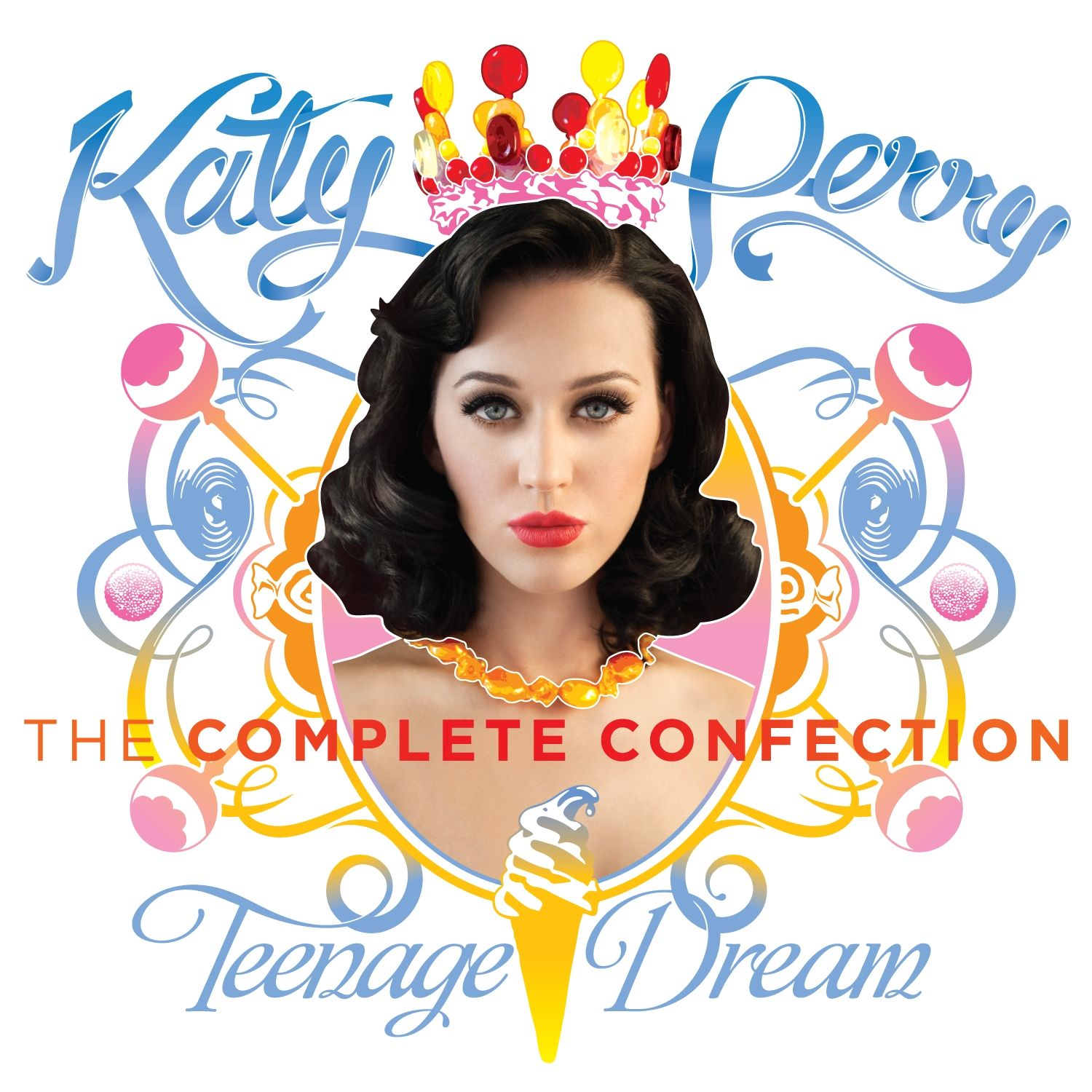 Image result for katy perry teenage dream the complete confection album cover