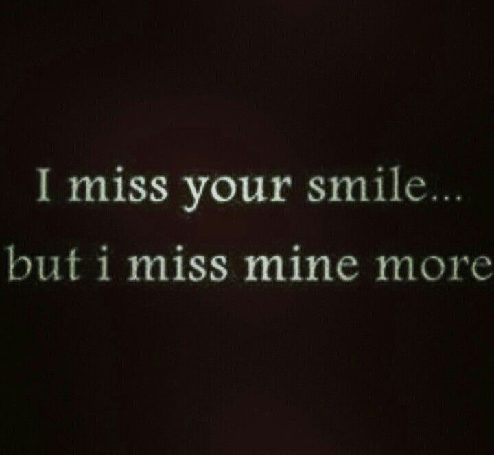 Miss My Smile I Miss Your Smile Best Quotes Words