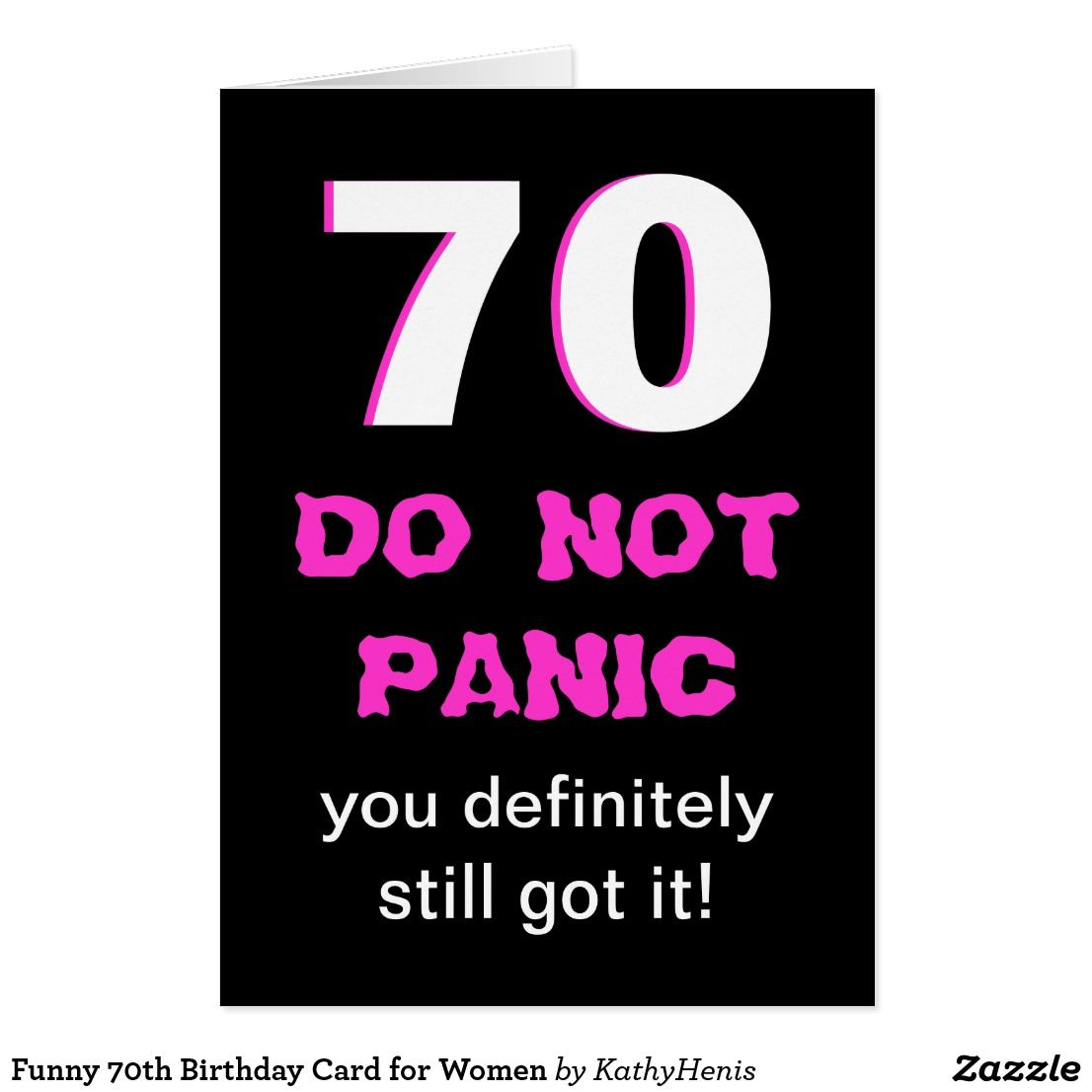Funny 70th Birthday Card For Women Zazzle Com In 2021 Birthday Cards For Women 50th Birthday Cards 50th Birthday Quotes