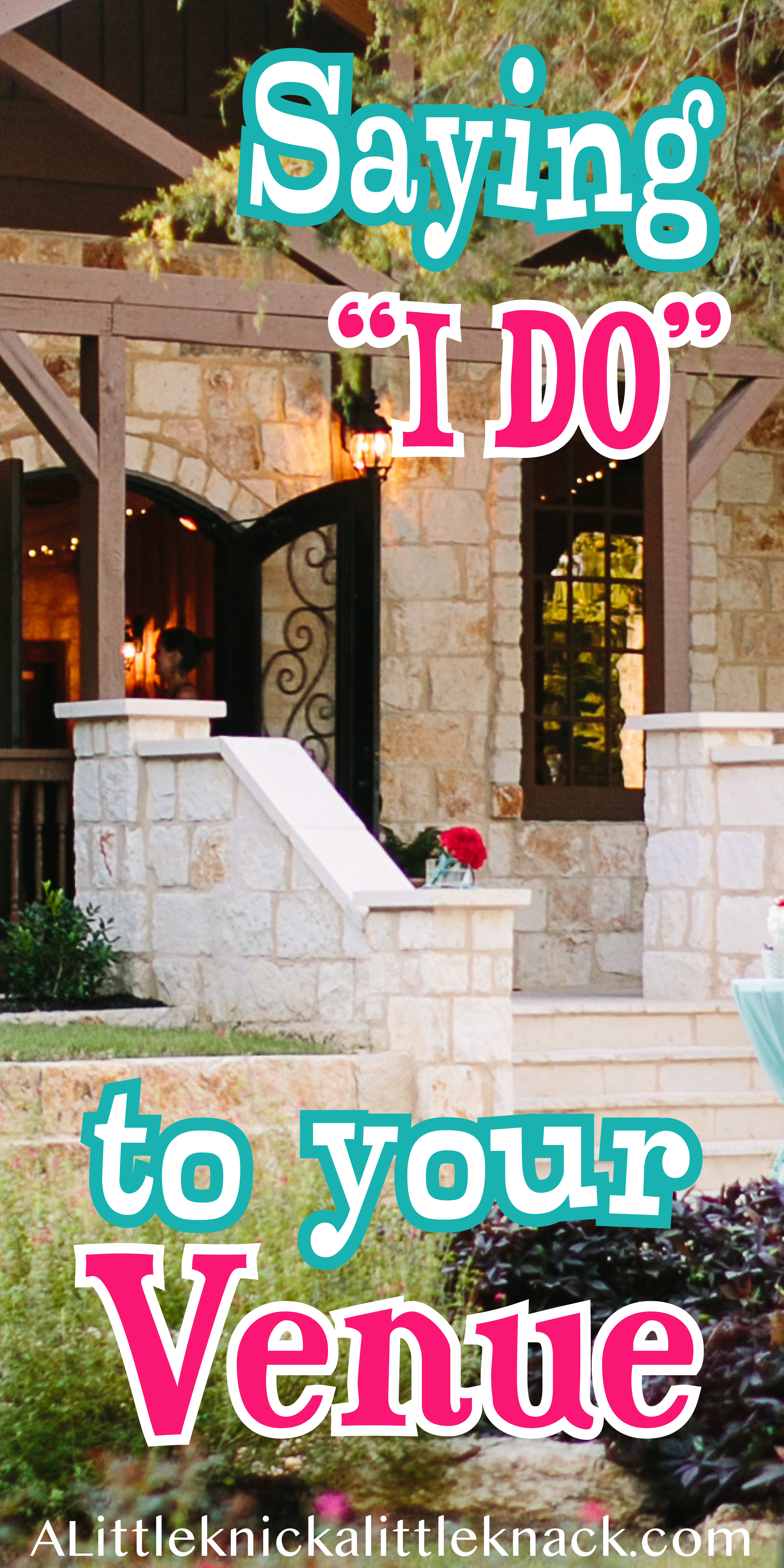 "Say ""I Do"" to Your Venue Venues, Wedding venues, Sayings"