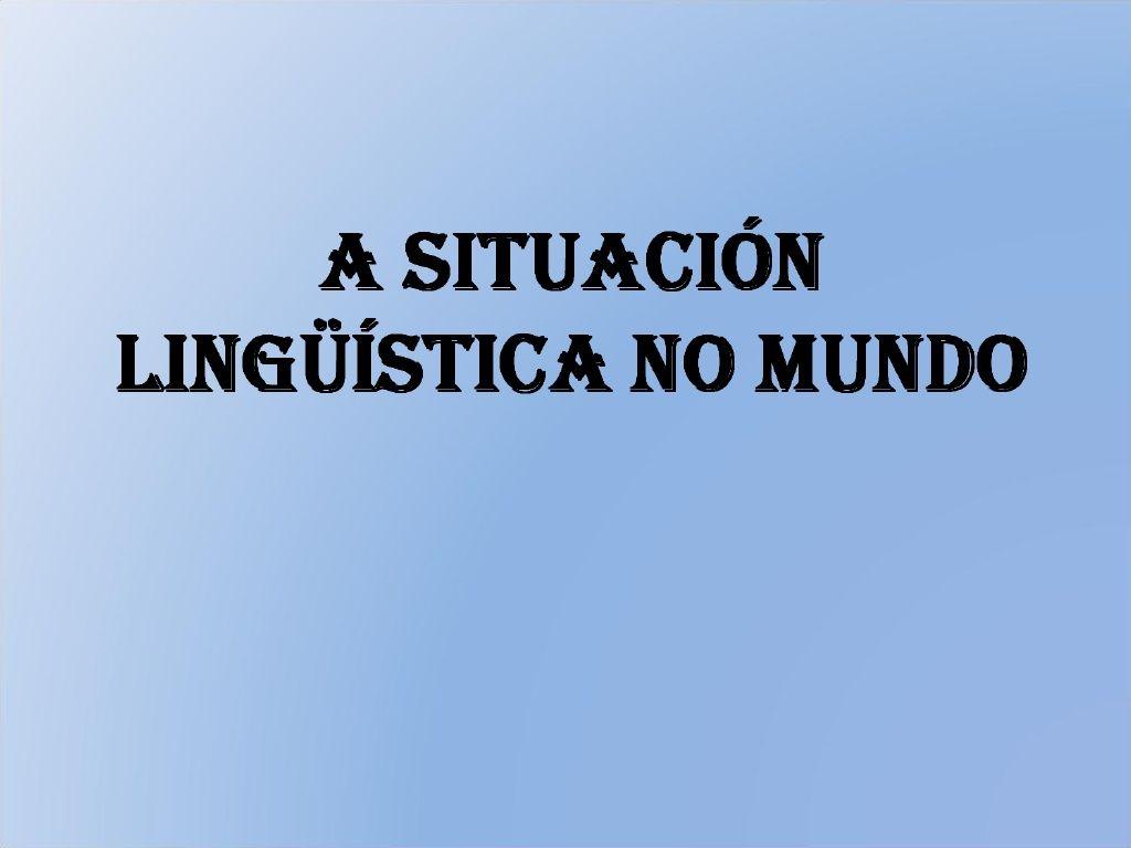 Materiais para traballar sociolingüística nas aulas