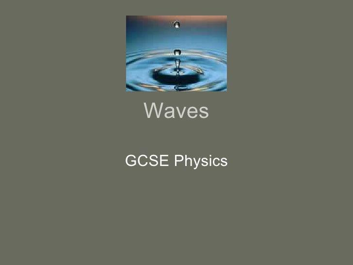 Waves Basics by Daniel McClelland via slideshare