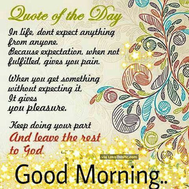 Good Morning Quote Of The Day Fb 10 20 2016 Bb Pinterest