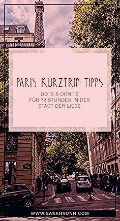 Photo of PARIS KURZTRIP TIPPS   7 DO´S & DON´TS IN PARIS