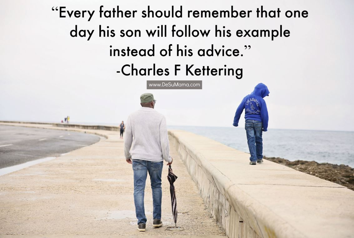 Father And Son Quotes That Inspire Strong Families Good Father Quotes Father Son Quotes Son Quotes