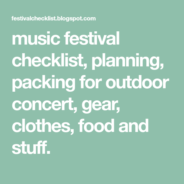 music festival checklist, planning, packing for outdoor