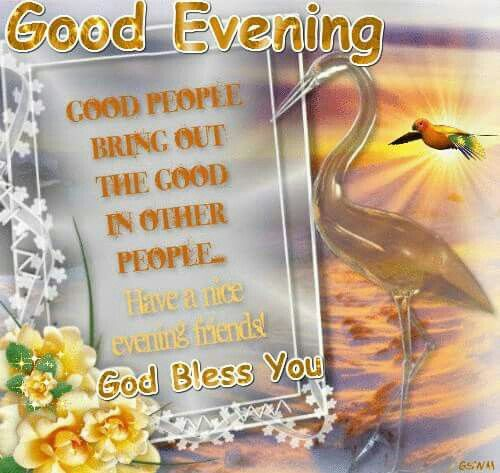 Good Evening, God Bless You Pictures, Photos, and Images