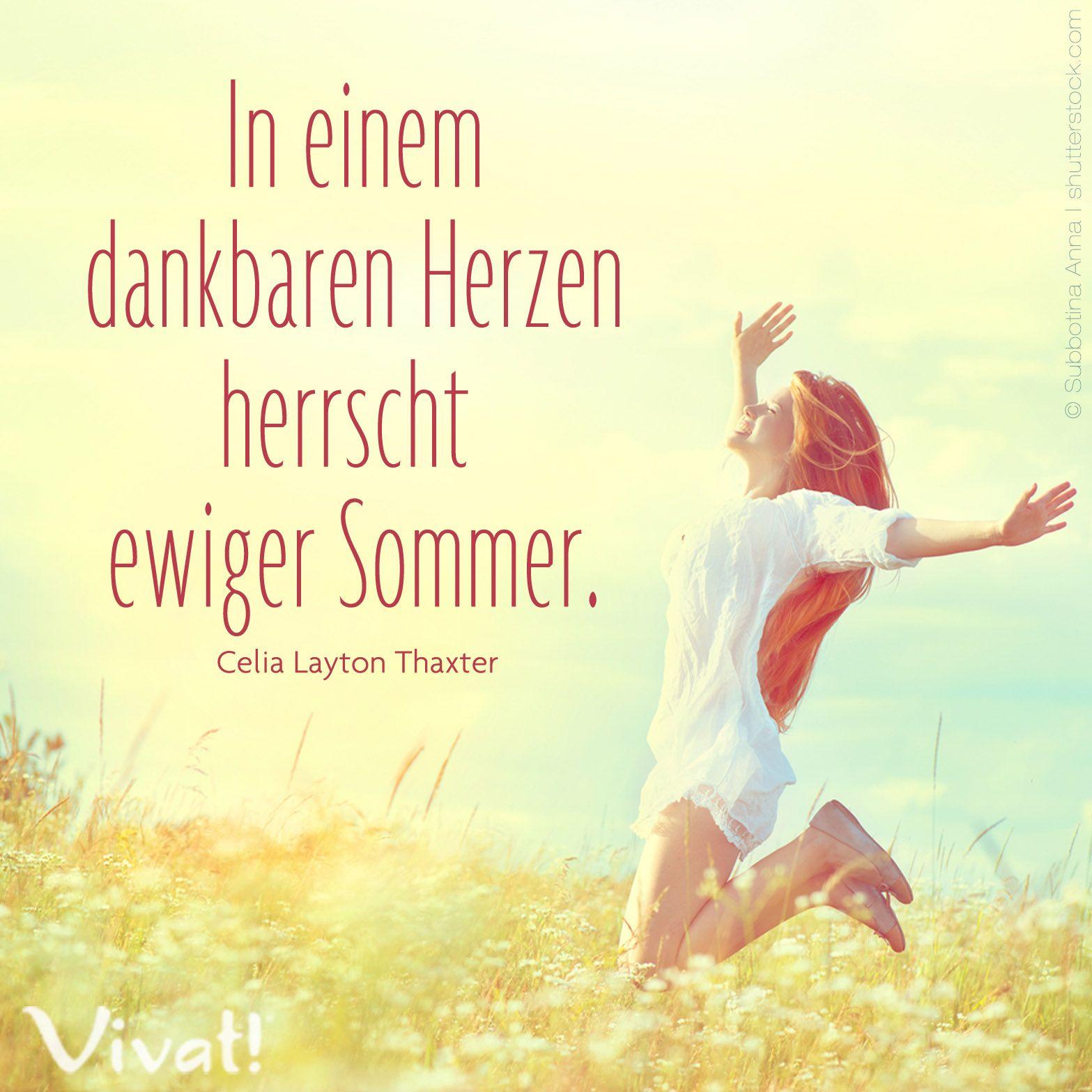 In einem #dankbaren #Herzen herrscht ewiger #Sommer ...