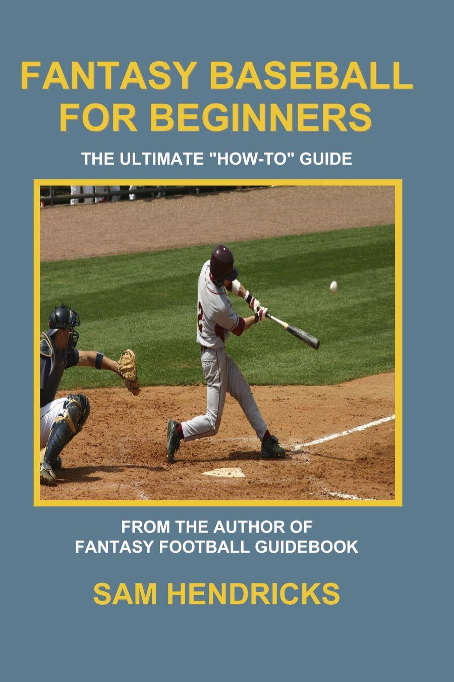 Fantasy Baseball for Beginners , ad, Beginners,