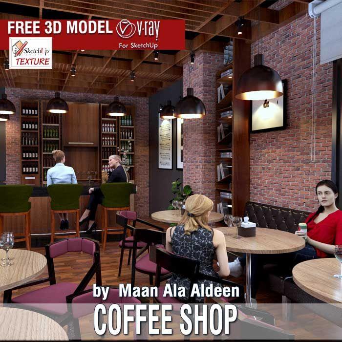 Last Free Sketchup 3d Model Coffee Shop Uploaded By Maan Ala