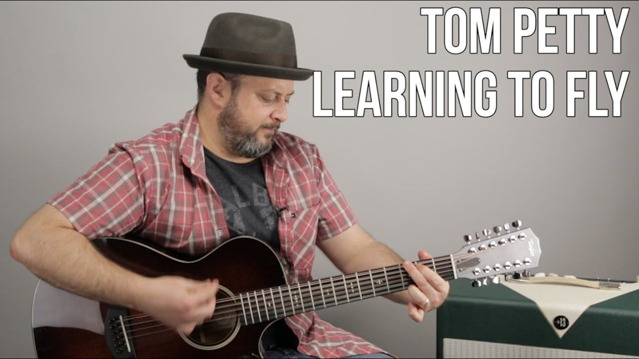 Tom Petty Learning To Fly Easy 4 Chord Acoustic Song Guitar
