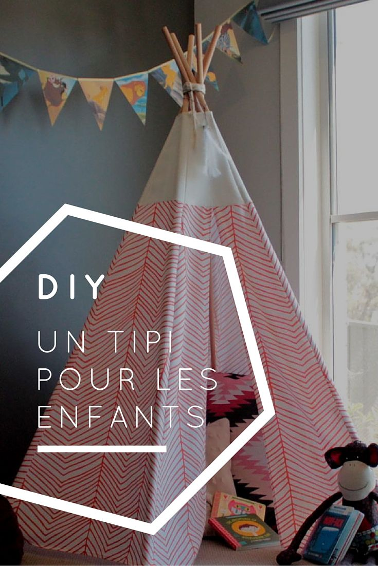 retrouvez un tuto pour r aliser un tipi pour les enfants en 8 tapes diy pinterest tuto. Black Bedroom Furniture Sets. Home Design Ideas