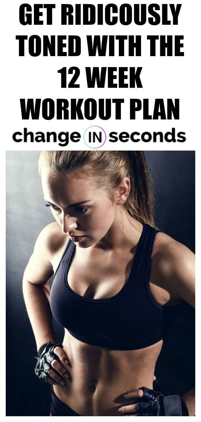 Get Ridiculously Toned With Our 12 Week Workout Plan Download Pdf With Images 12 Week Workout Plan Weekly Workout Plans 12 Week Workout