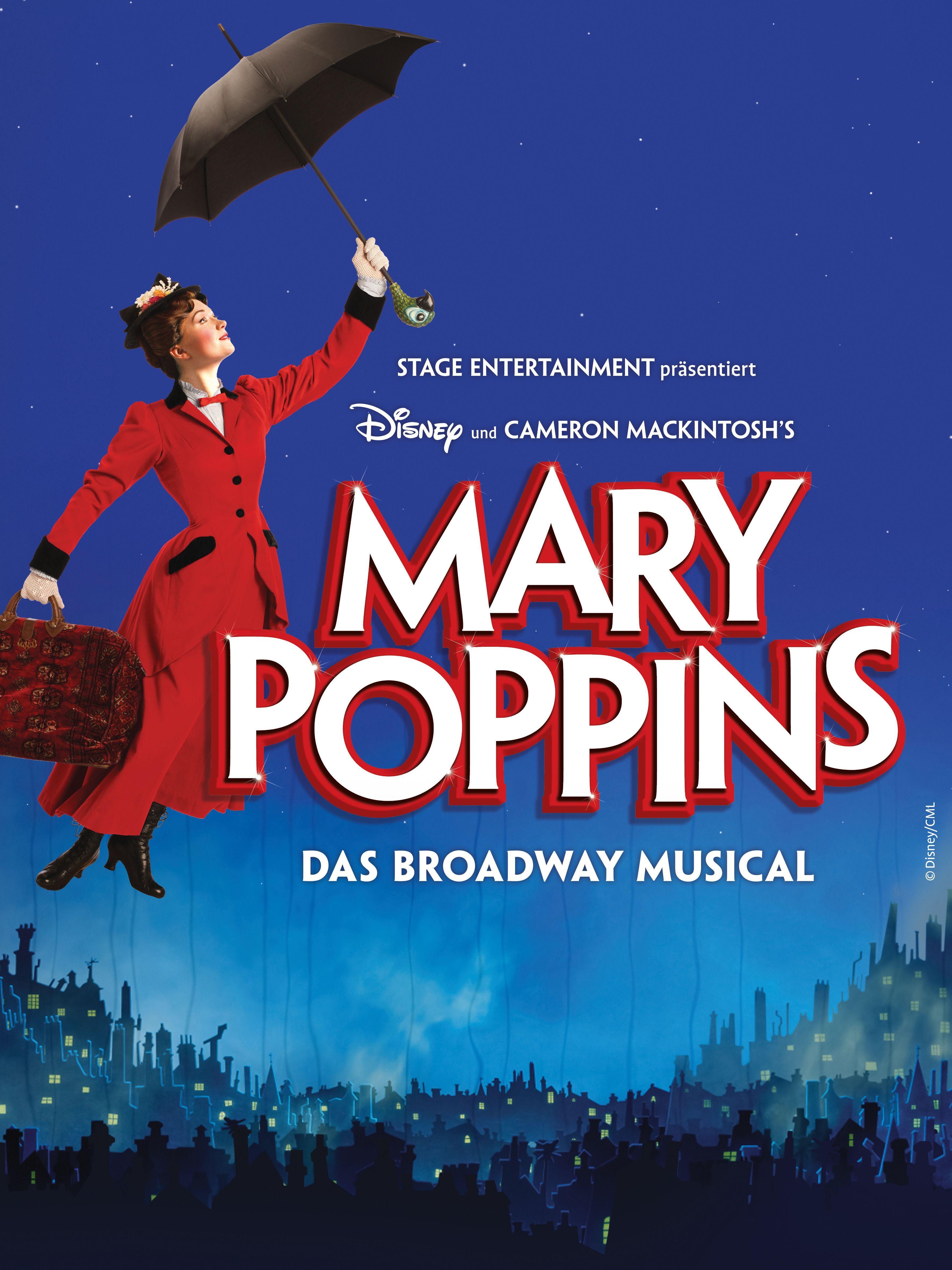 Unvergessliche Momente In Disneys Broadwayklassiker Mary Poppins In Hamburg Musical Mary Poppins Musical Musical In Hamburg
