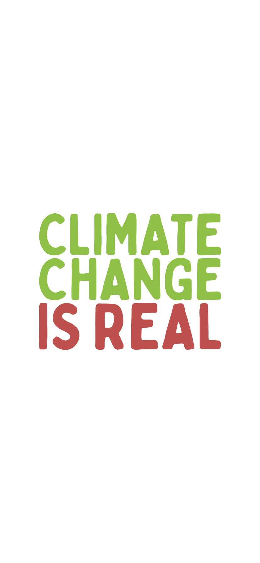 Climate Change Is Real Iphone Xr Wallpaper Background