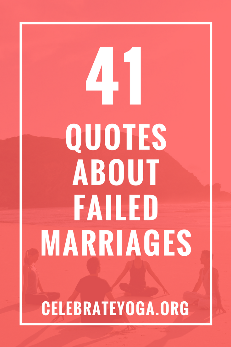 41 Quotes About Failed Marriages List 2 Aging Quotes Failing