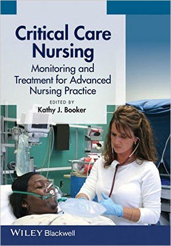 Critical care nursing monitoring and treatment for advanced nursing critical care nursing monitoring and treatment for advanced nursing practice 1st edition ebook pdf fandeluxe Images
