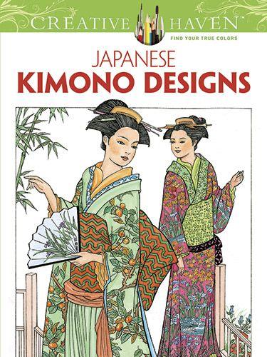 Creative Haven Japanese Kimono Designs Coloring Book