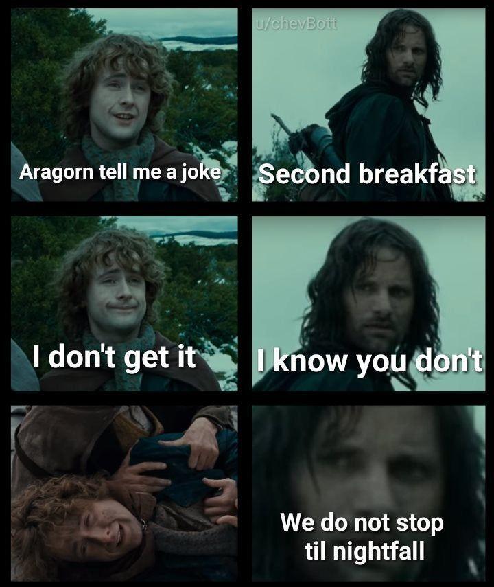 Second breakfast --- Lotr Memes #scenesfrommovies   Lotr ...