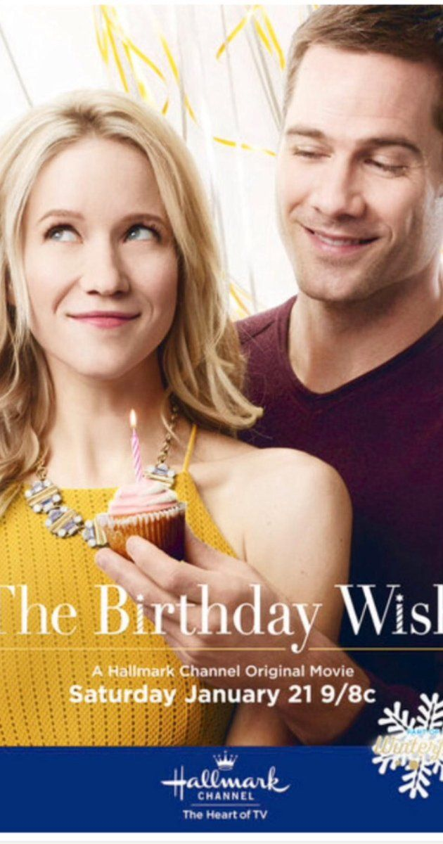 The Birthday Wish Tv Movie 2017 Nice Chemistry Between The Actors The Acting Didn T Feel Too For Hallmark Christmas Movies Hallmark Movies Hallmark Channel