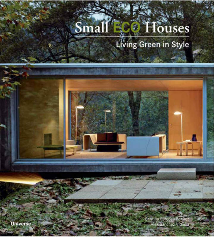 Rizzoli Small Eco Houses By Cristina Paredes Benitez