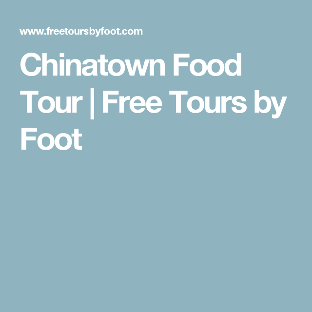 Chinatown Food Tour | Free Tours by Foot | NYC Trip