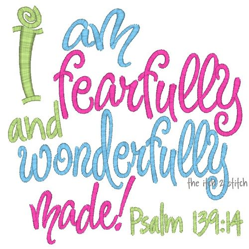 I Am Fearfully And Wonderfully Made Embroidery Design From