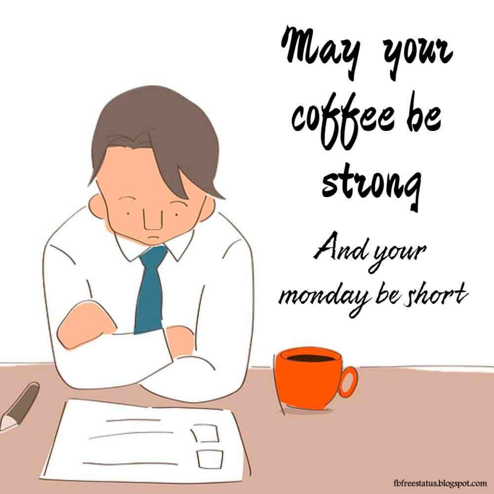 Funny Monday Quotes To Make You Smile In Monday Morning Monday Humor Quotes Monday Quotes Monday Humor