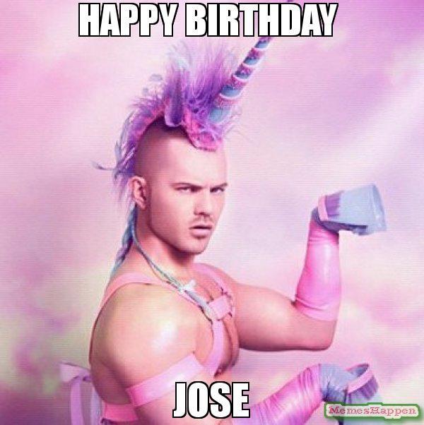 3ba19a872743ee82228de859424aacb6 happy birthday jose meme unicorn man memes pinterest jose