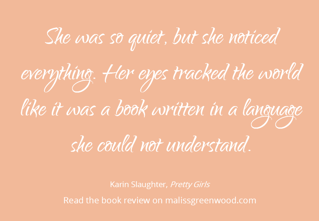 Pretty Girls By Karin Slaughter A Review Quotation Re Marks Karin Slaughter Quotations Book Review Blogs