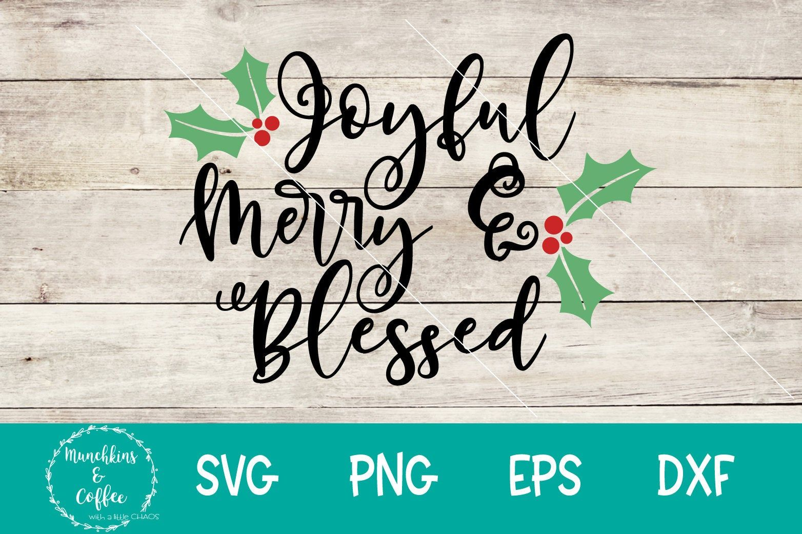 Download Joyful Merry & Blessed- SVG   Christmas in heaven, Svg, Merry